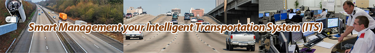 Smart Management your Intelligent Transportation System (ITS)